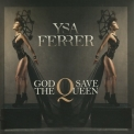 Ysa Ferrer - God Save The Queen [CDM] '2015