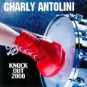 Charly Antolini - Knock Out 2000 '1999