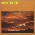 David Friesen - Amber Skies '1983