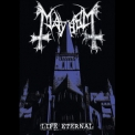 Mayhem - Life Eternal '2009