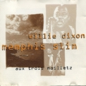 Willie Dixon & Memphis Slim - Aux 3 Mailletz '1963