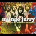 Mungo Jerry - Baby Jump - The Definitive Collection '2004