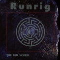 Runrig - The Big Wheel '1991