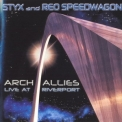 Styx & Reo Speedwagon - Arch Allies (live At Riverport) Disc 1 '2000