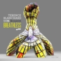 Terence Blanchard - Breathless '2015