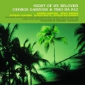 George Garzone & Trio Da Paz - Night Of My Beloved '2007