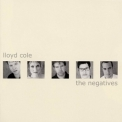 Lloyd Cole - The Negatives '2000
