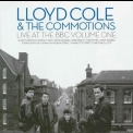 Lloyd Cole & The Commotions - Live At The Bbc Volume One '2007