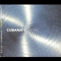 Cubanate - Metal '1994