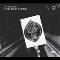 Art Of Noise - At The End Of A Century '2015