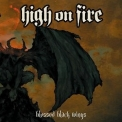 High on Fire - Blessed Black Wings '2004