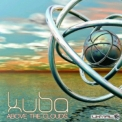Kuba - Above The Clouds '2013