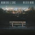 Mumford & Sons - Wilder Mind '2015