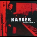 Kayser - The Good Citizen '2006