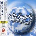 Air Supply - Across The Concrete Sky [AVCD-17286] japan '2003