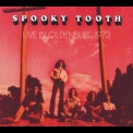 Spooky Tooth - Live In Oldenburg '1973