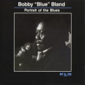 Bobby 'blue' Bland - Portrait Of The Blues '1991