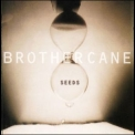 Brother Cane - Seeds '1995