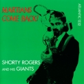 Shorty Rogers & His Giants - Martians Come Back '1955