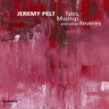 Jeremy Pelt - Tales, Musings And Other Reveries '2015