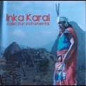 Inka Karal - Collection Instrumental '2006