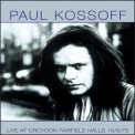 Kossoff, Paul - Live At Croydon Fairfield Halls '1998