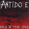 Antidote, The - Back In Year Zero '1993