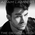 Adam Lambert - The Original High '2015