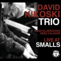 David Kikoski - Live At Smalls '2008