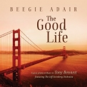 Beegie Adair - The Good Life - A Jazz Tribute To Tony Bennett '2014