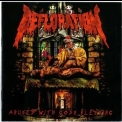 Defloration - Abused With Gods Blessing '2010