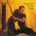 Tommy Castro - Exception To The Rule '1995