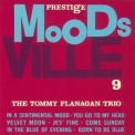 Tommy Flanagan - Moodsville, Vol.9 (2007, Prestige-Japan) '1960