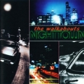 Walkabouts, The - Nighttown '1997