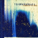 Walkabouts, The - Trail Of Stars '1999