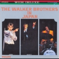 Walker Brothers, The - The Walker Brothers In Japan '1968