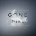 Trent Reznor & Atticus Ross - Gone Girl: Soundtrack From The Motion Picture (2CD) '2014