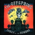 Offspring, The - Ixnay On The Hombre '1997