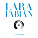 Lara Fabian - Le Secret (2014 Reissue) '2013