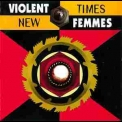 Violent Femmes - New Times '1994