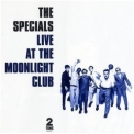 Specials, The - Live At The Moonlight Club '1992