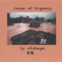 Akikaze - Sense Of Urgency '2013