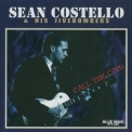 Sean Costello - Call The Cops (1999 Blue Wave CD136) '1996