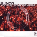 Illusion - Wind Of Change 2003 '2003