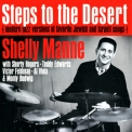 Shelly Manne - Steps To The Desert '1962