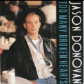 Jason Donovan - Too Many Broken Hearts '1989