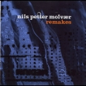 Nils Petter Molvaer - Remakes (Remixed) '2005
