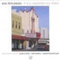 Ken Peplowski - It's A Lonesome Old Town '1995