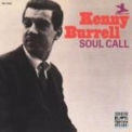 Kenny Burrell - Round Midnight + Soul Call '1998