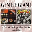 Gentle Giant - Live (Playing The Fool) '1977